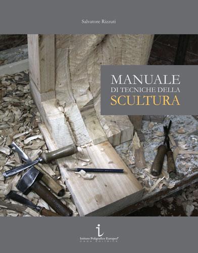 Manuale di Tecniche della Scultura